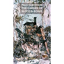 Palo Mayombe: The Garden of Blood and Bones (English Edition)