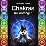 Chakras für Anfänger [Chakras for Beg...