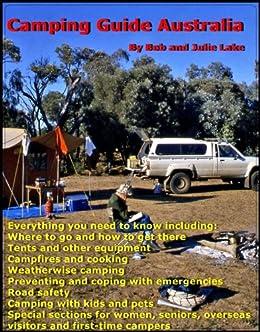 Camping Guide Australia (English Edition) von [Lake, Bob, Lake, Julie]