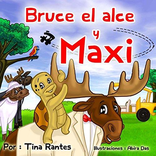Bruce el Alce y Maxi por Tina Rantes