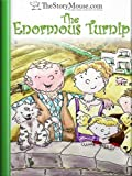 The Enormous Turnip (The Story Mouse Children's Library Book 4)