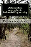 Optimization Approaches in Industrial Engineering