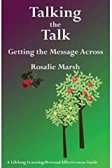 Talking the Talk: Getting the Message Across (5) (Lifelong Learning: Personal Effectiveness Guides) Paperback