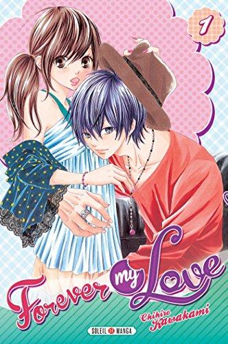 Couverture du livre Forever my love T01