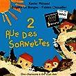 Rue des Sornettes, 2 (feat. Noémie, Clotilde, Adeline, Benjamin, Mathias, Clémence, Thimothée, Nicolas, Mathilde & Marieke)