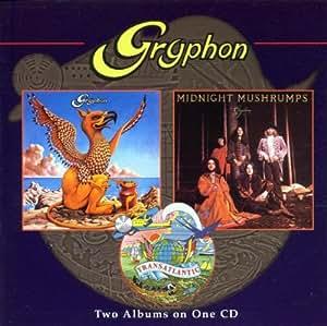 Gryphon / Midnight Mushrumps