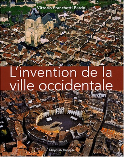 L'Invention de la ville occidentale