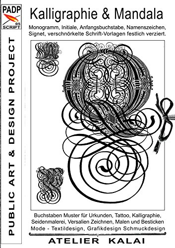 PADP-Script 005: Kalligraphie und Mandala: Monogramm, Initiale ...