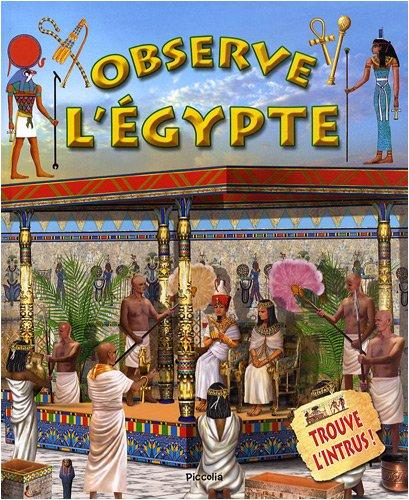 Observe l'Egypte et trouve l'intrus...