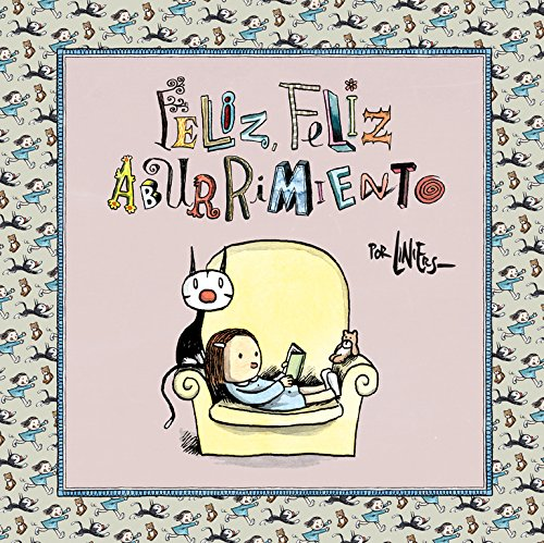 Liniers ricardo the best amazon price in savemoney feliz feliz aburrimiento bestseller comic fandeluxe Images