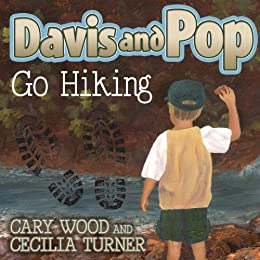 Davis And Pop Go Hiking por Cary D. Wood epub