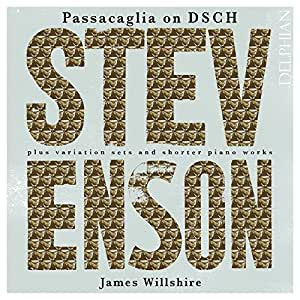 Ronald Stevenson: Passacaglia on DSCH