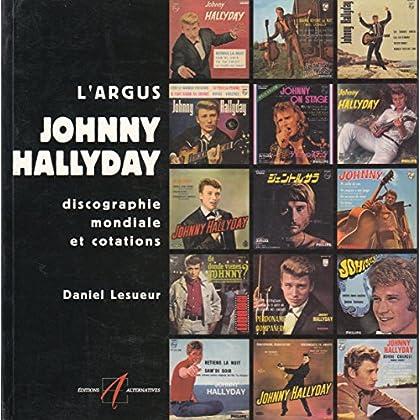 L'argus Johnny Hallyday: Discographie mondiale et cotations