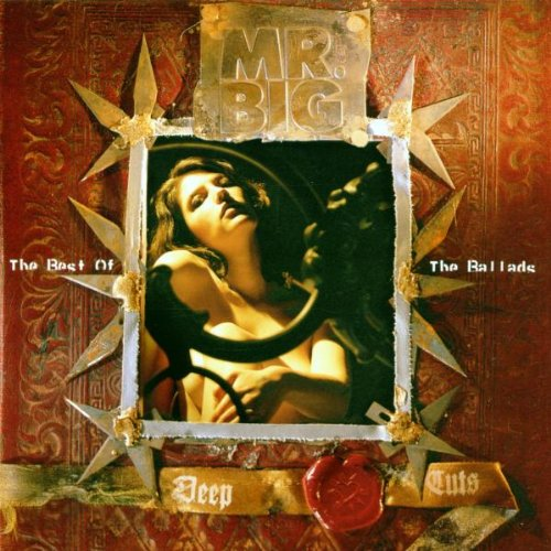 Deep Cuts (The Best Of Mr. Big's Ballads)