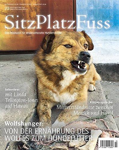 SitzPlatzFuss Ausgabe 23: Wolfshunger (Sitz Platz Fuß)