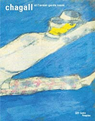 Chagall et l'avant-garde russe