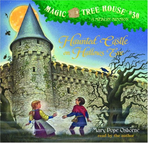 Haunted Castle on Hallow's Eve: 30 (Magic Tree House)