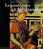 La grande storia dell'artigianato. Arti fiorentine: 2 di Franceschi, F. (1999) Tapa blanda