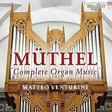 Müthel Complete Organ Music