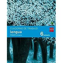 Cuaderno de lengua. 6 Primaria, 1 Trimestre. Savia - 9788467578546