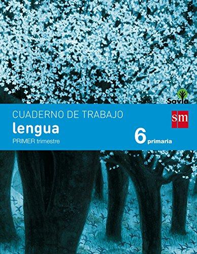 Cuaderno de lengua. 6 Primaria, 1 Trimestre. Savia - 9788467578546 por Esther Echevarría