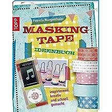 Masking Tape Ideenbuch (kreativ.kompakt.)