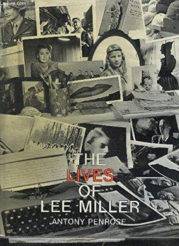 The lives of Lee Miller / Antony Penrose por Antony Penrose