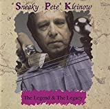 Legend & The Legacy by SNEAKY PETE KLEINOW (2014-08-03)