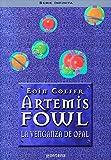 La venganza de Opal (Artemis Fowl 4) (Serie Infinita)