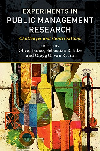 Experiments in Public Management Research: Challenges and Contributions (English Edition)