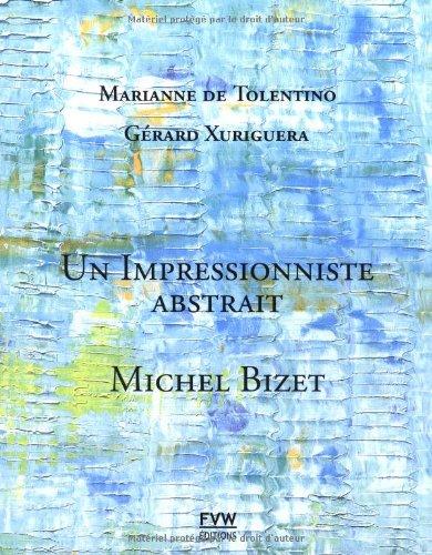 Michel Bizet - impressionnisme abstrait