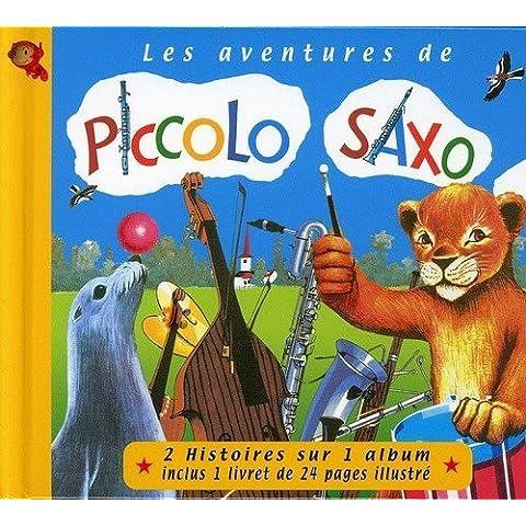Les Aventures De Piccolo Saxo by Francois Perier (2001-11-13)