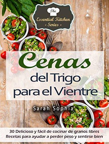 Cenas del Trigo para el Vientre eBook: Sarah Sophia, Pilar ...