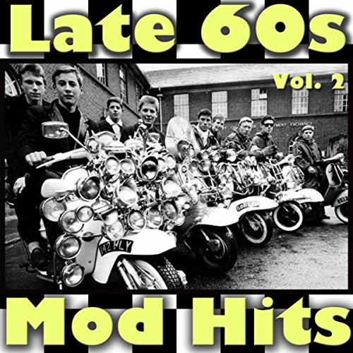 Late 60s Mod Hits, Vol. 2