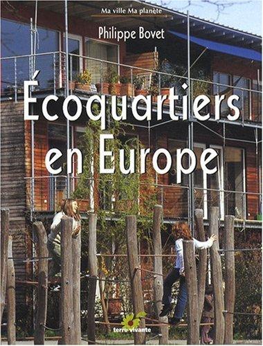 Ecoquartiers en Europe par Philippe Bovet
