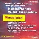 Messiaen: Et Exspecto Resurrectionem Mortuorum / Oiseaux Exotiques / 7 Haikai