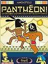 Panthéon ! La véritable histoire des divinités égyptiennes par Steele
