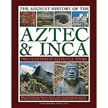 ANCIENT HIST OF AZTEC & INCA