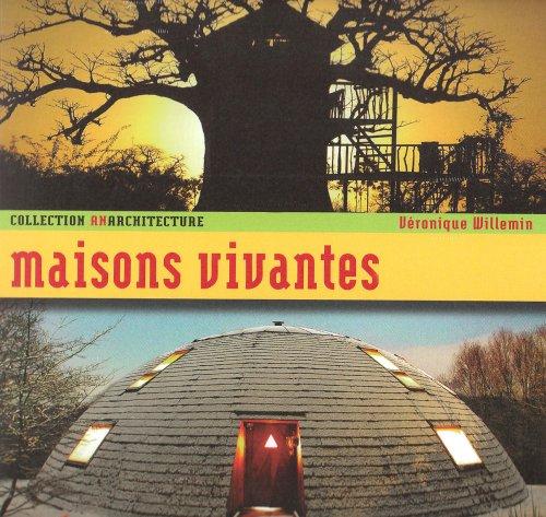 MAISONS VIVANTES par V WILLEMIN