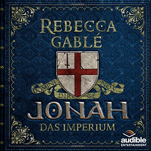 Buchseite und Rezensionen zu 'Jonah - Das Imperium (Der König der purpurnen Stadt 3)' von Rebecca Gablé