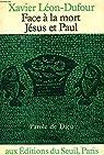 Face à la mort, Jésus et Paul par Dufour