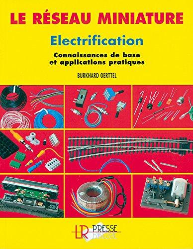 Electrification : Connaissances de base et applications pratiques par Burkhard Oerttel