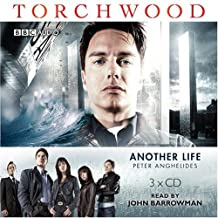 Torchwood: Another Life by Peter Anghelides (2007-04-02)