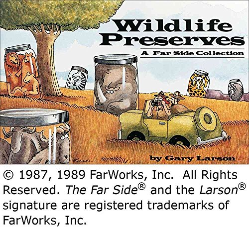 Wildlife Preserves: a Far Side Collection [Taschenbuch] by Gary Larson