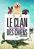 La Longue route: Le Clan des chiens, tome 3