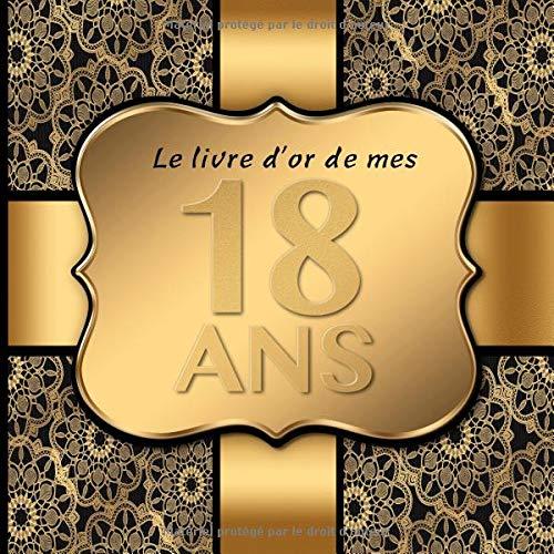 18 Ans: Le livre d'or de mon Anniversaire I 18 Ans Decoration Noir Or I Pour 30 Entrées I Softcover I Pour les félicitations écrites que pour les plus belles photos I Idée cadeau pour les 18 ans par  Brinas Party-Prints