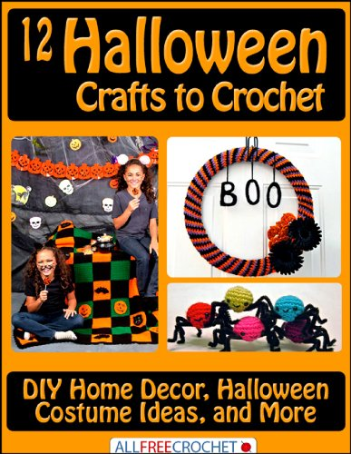 12 Halloween Crafts to Crochet: DIY Home Decor, Halloween Costume Ideas, and More (English ()