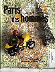 Paris des hommes : Les 140 adresses capitales