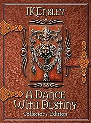 A Dance with Destiny