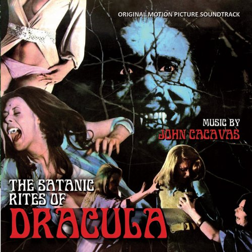 The Satanic Rites Of Dracula - Original Motion Picture Soundtrack